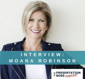 Presentation Boss Podcast Interview with Moana Robinson