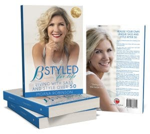 B Styled for Life Living with Sass and Style over 50